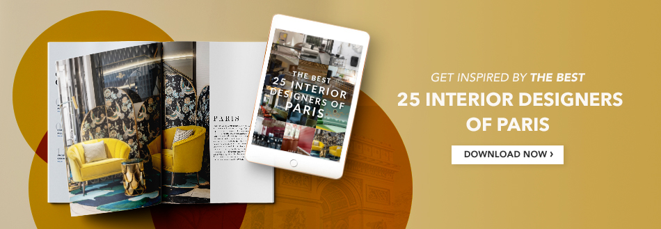 Download Our Inspirational Ebook Featuring The Best Designers of Paris